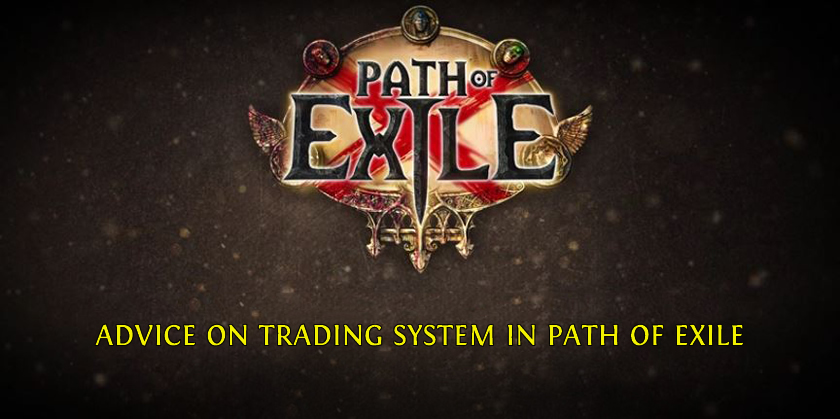 Advice on Trading System in Path of Exile