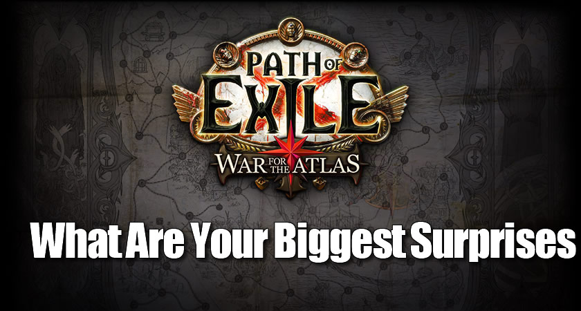 What Are Your Biggest Surprises in War for the Atlas?