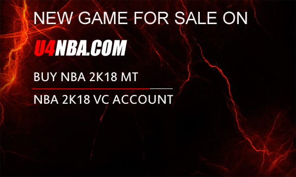 Buy NBA 2K18 MT To Speed Up Your Character Level