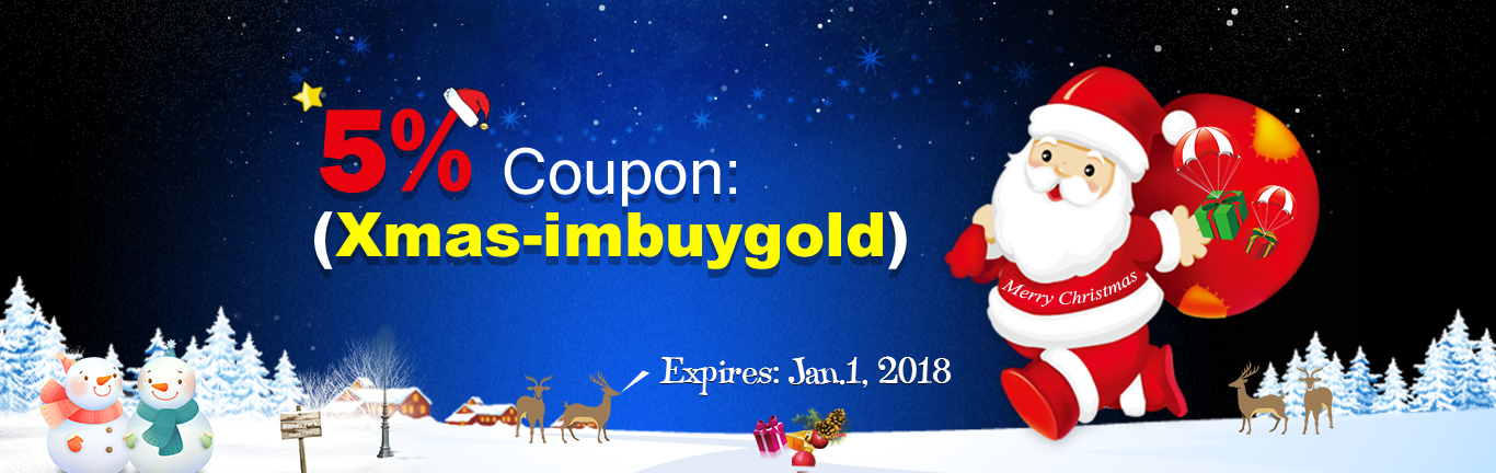 Merry Christmas - 5% Coupon Only for u at Imbuygold.com