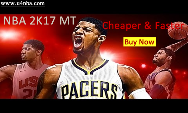U4NBA Is Absolutely Your Ideal Store To Buy NBA 2K17 MT