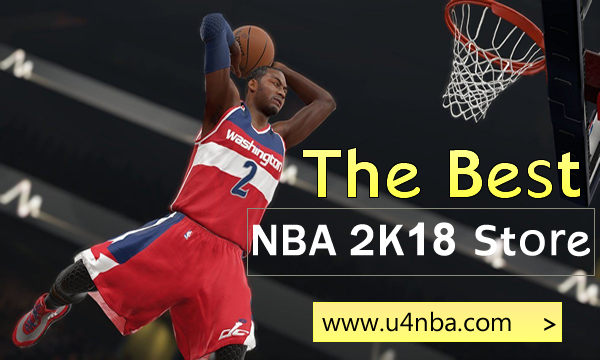 NBA 2K18 MT: U4NBA Has The Good Reputation Among Players
