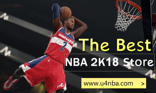 NBA 2K18 MT: U4NBA Has The Good Reputation Among Players