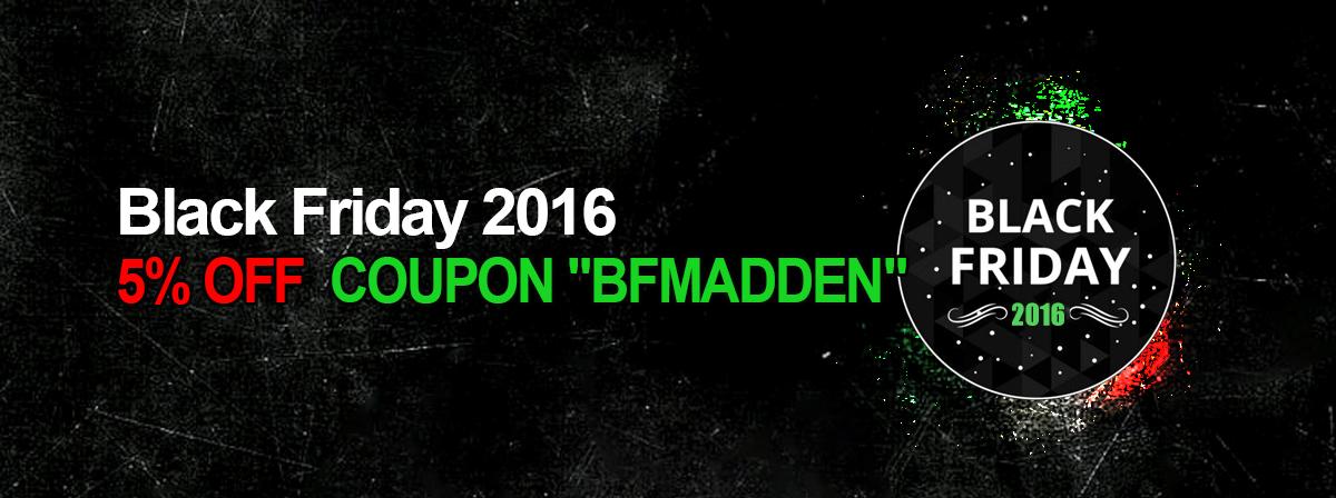 Madden-Store Black Friday Promotion Details: 5% OFF