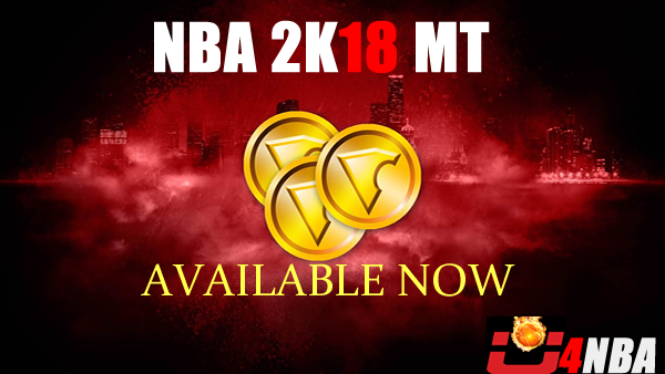 Get Your NBA 2K18 MT Fast With U4NBA's Professional Service