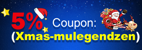 Merry Christmas - 5% Coupon Only for u at MuLegendZen.com