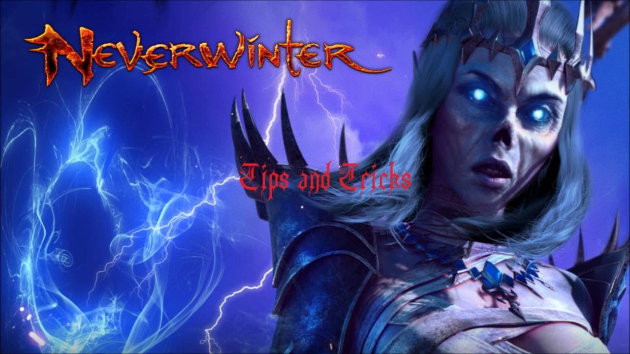 Neverwinter tips