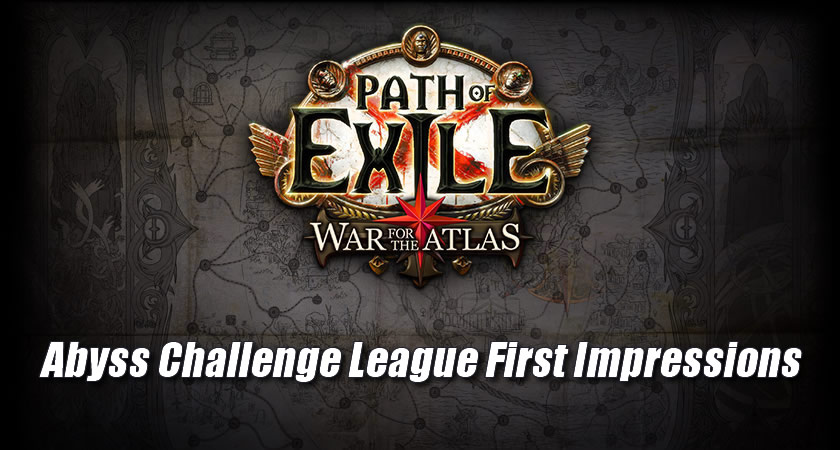 Path of Exile War For the Atlas & Abyss Challenge League First Impressions
