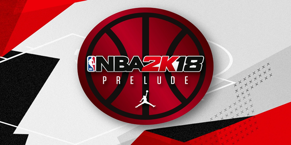 NBA 2K18: The Prelude Offers Players A Chance To Get An Early Start