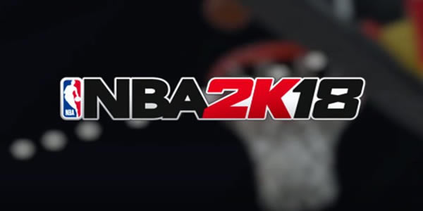 NBA 2K18 Delivers A Phenomenal Experience For Fanatic NBA Fans