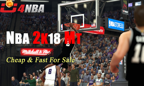 U4NBA Offers Safe NBA 2K18 MT At Unbeatable Prices