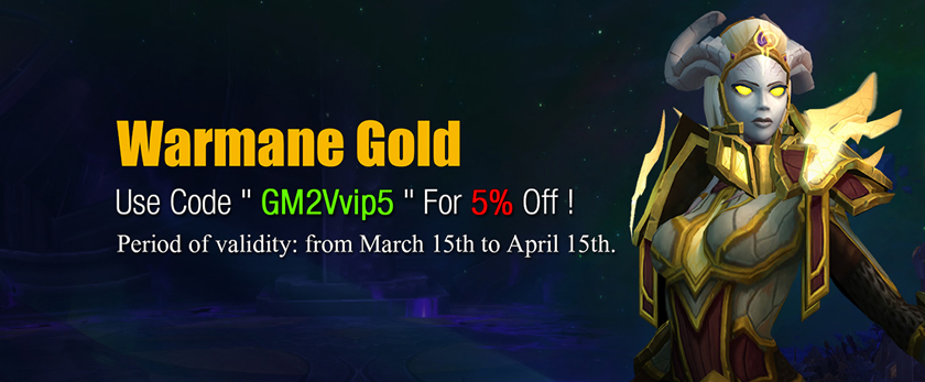 Hot Sale Warmane Gold with 5% Coupon