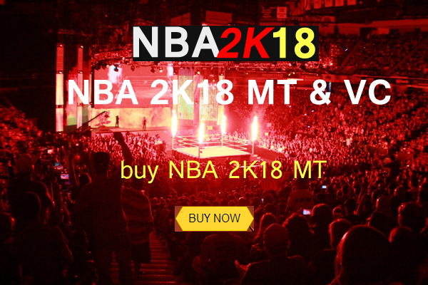 NBA 2K18 MT Now Available To Purchase On U4NBA