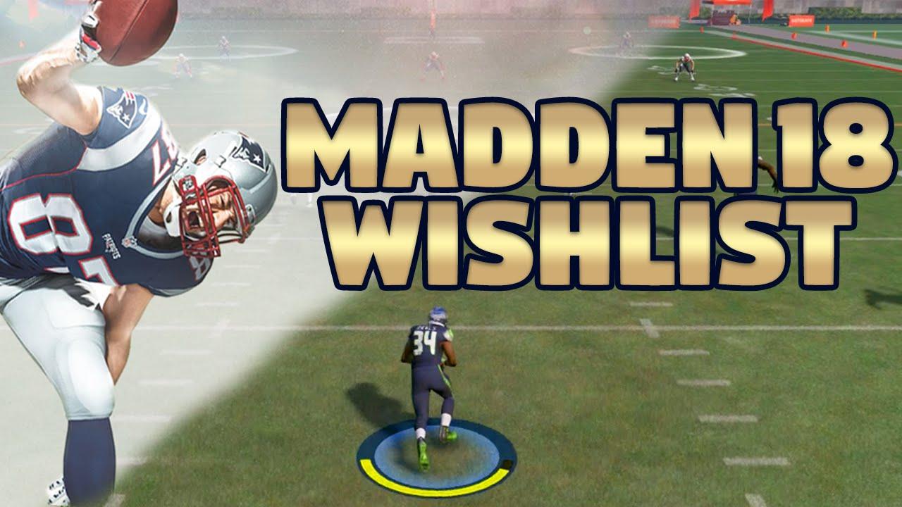 Madden 18 Wishlist