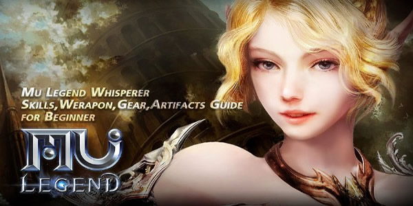 The Beginners Of MU Legend Need To Know Details About Whisperer Skills