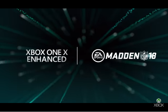 Experience Madden 18 In 4K HDR On Xbox One X